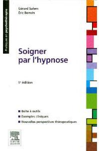 Hypnose, Livre d'Hypnose Gerard Salem, Eric Bonvin